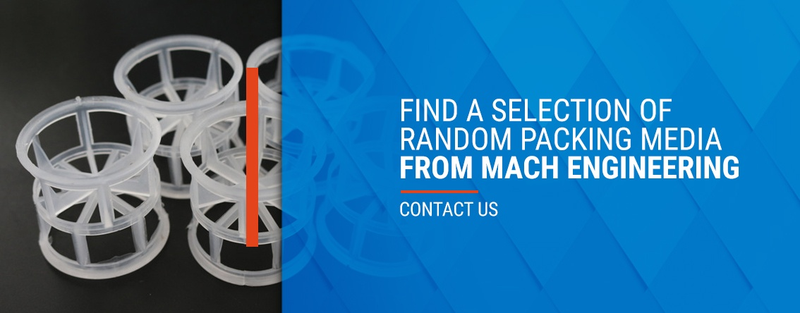 Find a selection of random packing media from MACH Engineering