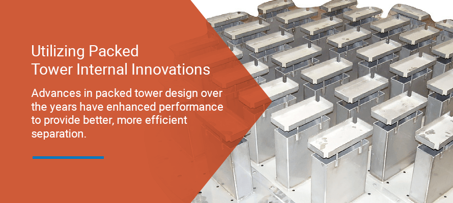 Utilizing Packed Tower Internal Innovations