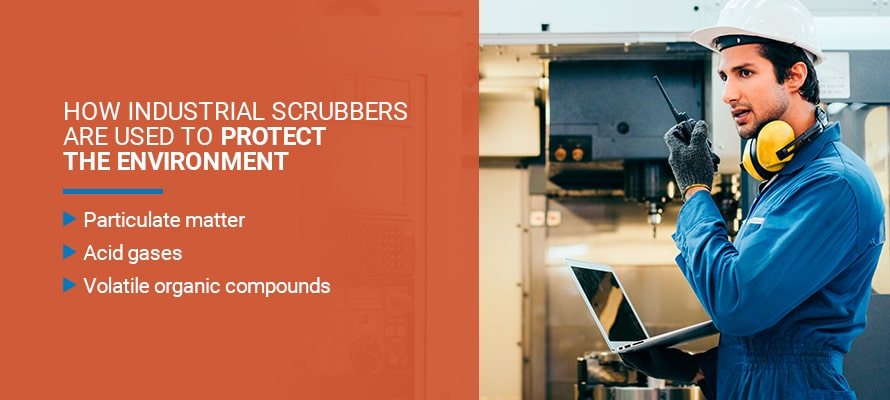 How industrial scrubbers are used to protect the environment